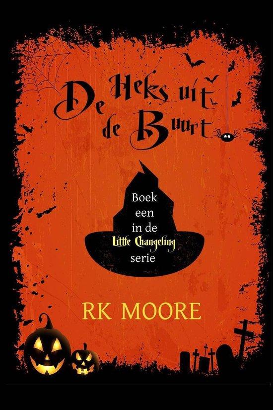 De Heks uit de buurt - Rk Moore |