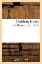 Madeleine histoire chretienne