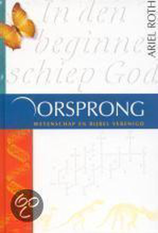 Oorsprong - Ariel A. Roth |