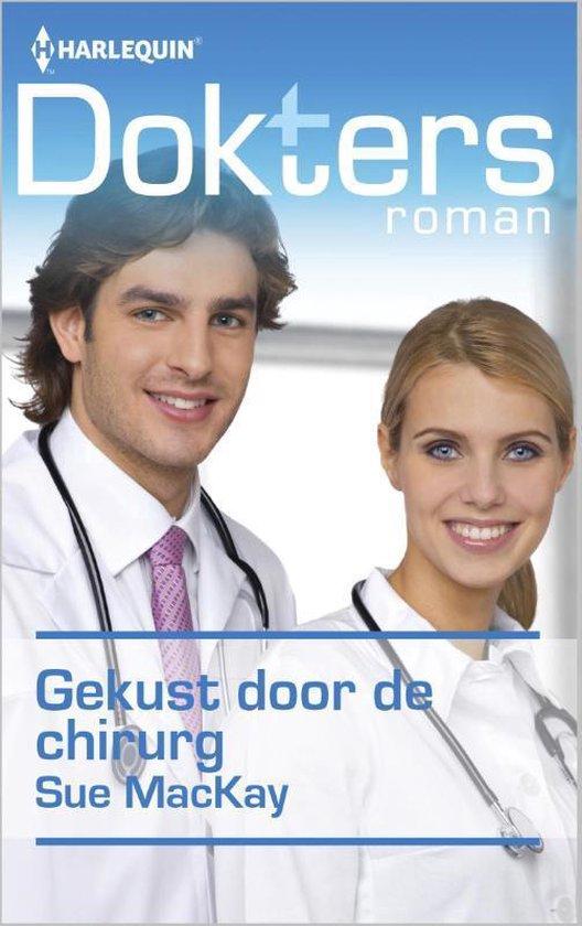 Gekust door de chirurg - Doktersroman 65B - Sue Mackay |