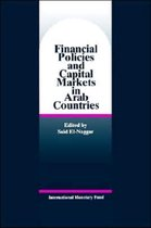 Financial Policies and Capital Markets in Arab Countries Papers Presented at a Seminar Held in Abh Dhabi, United Arab Emirates, January 25-26 1994