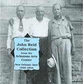 The John Reid Collection New Orleans Jazz 1940-194