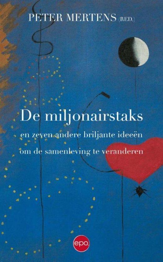 De miljonairstaks en zeven andere briljante ideeën om de samenleving te veranderen - Peter Mertens | Readingchampions.org.uk