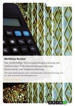 Die mehrstufige Deckungsbeitragsrechnung mit stufenweiser Fixkostendeckungsrechnung: Konzeption und Implementierung