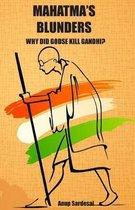 Mahatma's Blunders