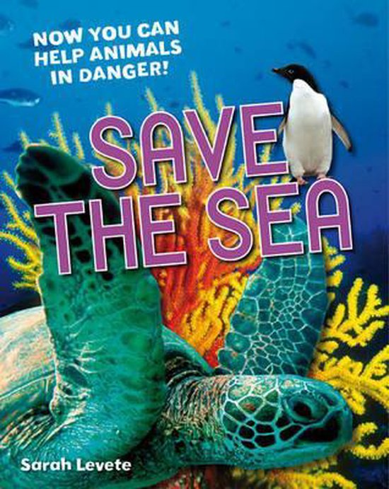 Boek cover Save the Sea van Sarah Levete (Paperback)