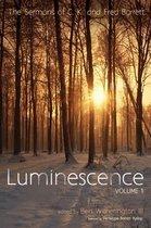 Luminescence, Volume 1