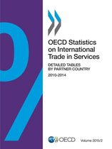 OECD Statistics on International Trade in Services, Volume 2015 Issue 2 Detailed Tables by Partner Country