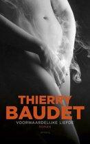 Boek cover Voorwaardelijke liefde van Thierry Baudet