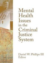 Mental Health Issues in the Criminal Justice System