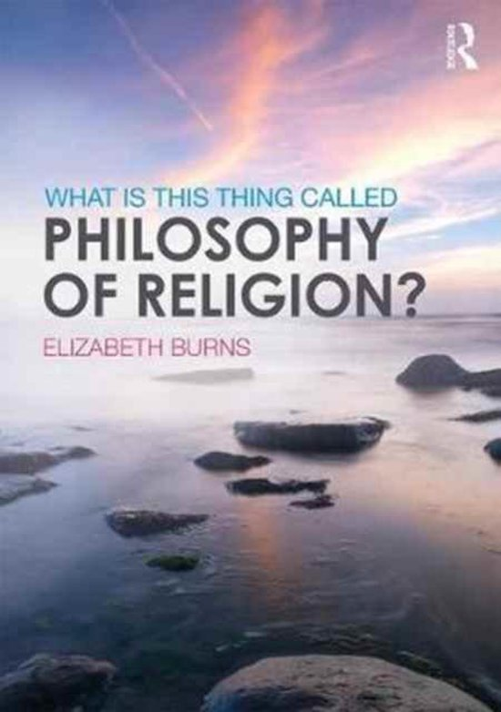 What is this thing called Philosophy of Religion?