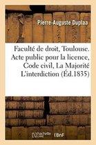 Faculte de droit de Toulouse. Acte public pour la licence soutenu Code civil