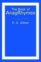 The Book of AnagRhymes