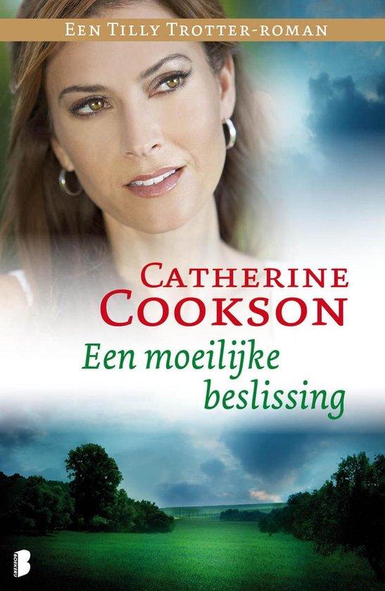 Een Tilly Trotter roman / Een moeilijke beslissing - Catherine Cookson pdf epub