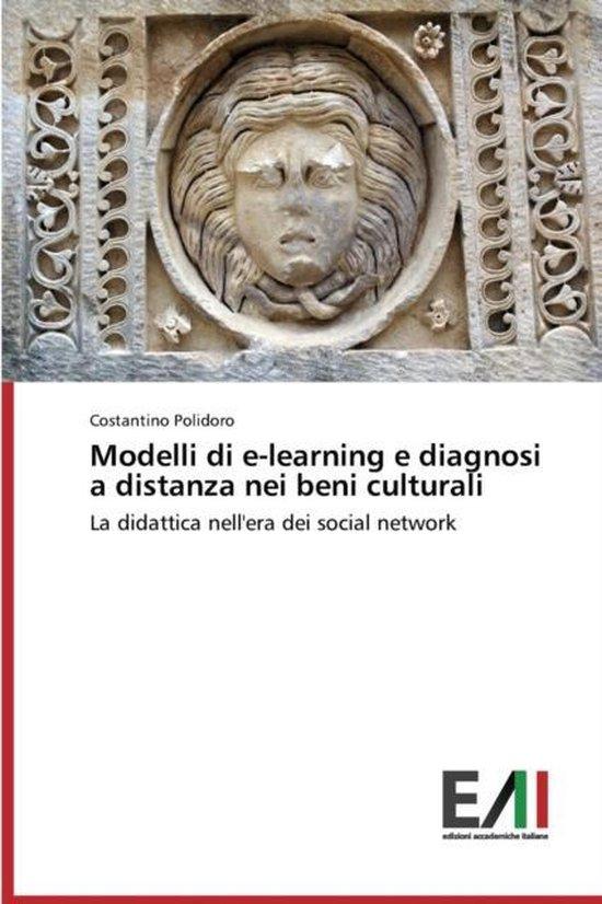 Modelli Di E-Learning E Diagnosi a Distanza Nei Beni Culturali