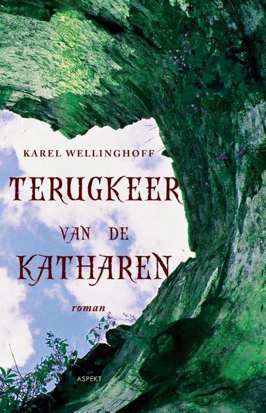 Terugkeer van de Katharen - Karel Wellinghoff | Fthsonline.com