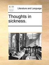 Thoughts in Sickness