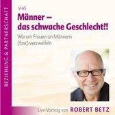 Männer - das schwache Geschlecht. CD