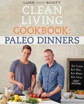 Clean Living Cookbook: Paleo Dinner