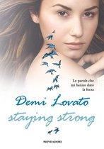 Staying strong - Le parole che mi hanno dato la forza