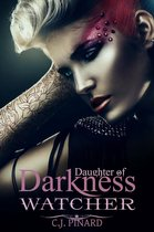 Watcher: Daughter of Darkness (Part II)
