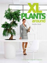 Boek - XL Plants Around