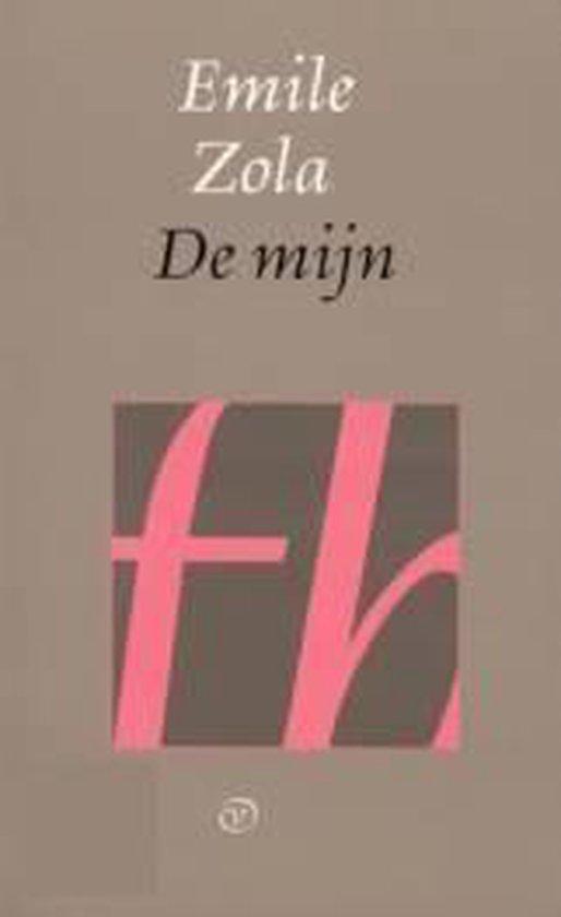 Mijn, de - Emile Zola  