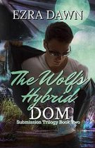 The Wolf's Hybrid Dom