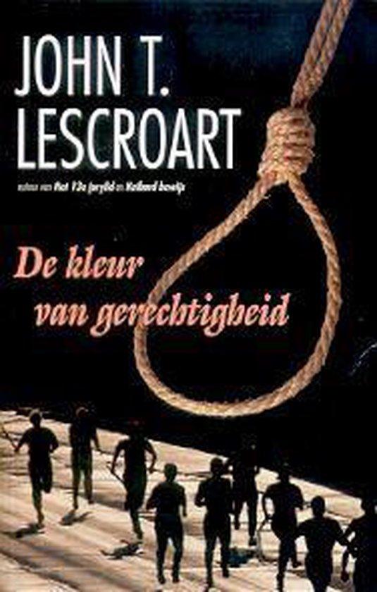 De kleur van gerechtigheid - John T. Lescroart |