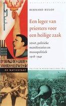 Een leger van priesters voor een heilige zaak. SDAP, politieke manifestaties en massapolitiek 1918-1940 De natiestaat Politiek in Nederland sinds 1815