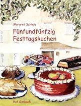 Funfundfunfzig Festtagskuchen