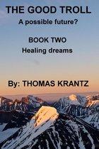 The Good Troll Book Two Healing Dreams