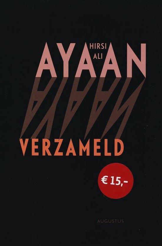 Ayaan verzameld - Ayaan Hirsi Ali | Fthsonline.com