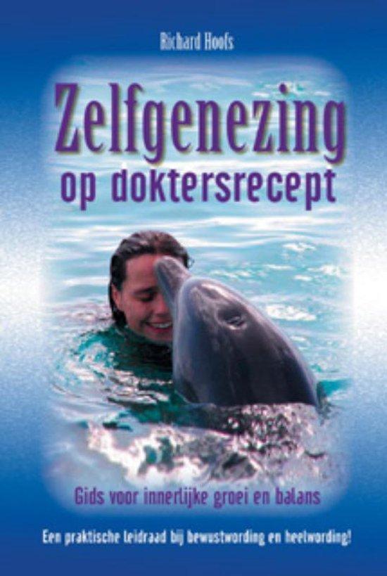 Zelfgenezing Op Doktersrecept - Richard Hoofs | Readingchampions.org.uk