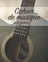 Cahier de Musique Pour Guitare
