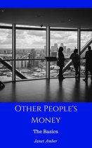 Other People's Money: The Basics