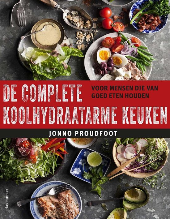 De complete koolhydraatarme keuken - Jonno Proudfoot   Readingchampions.org.uk