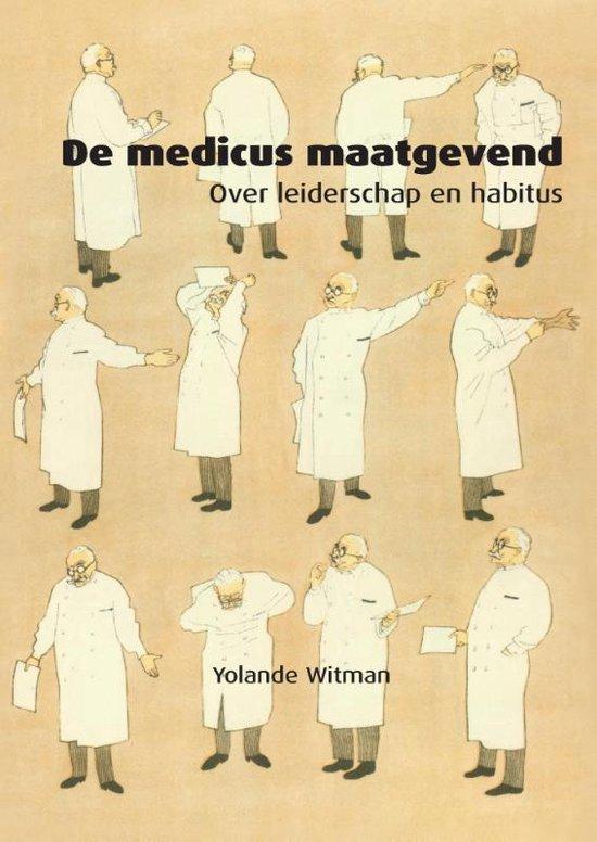 De medicus maatgevend - Yolande Witman | Fthsonline.com