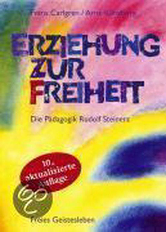Omslag van Erziehung zur Freiheit. Die Pädagogik Rudolf Steiners