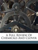 A Full Review of Chemicals and Clover