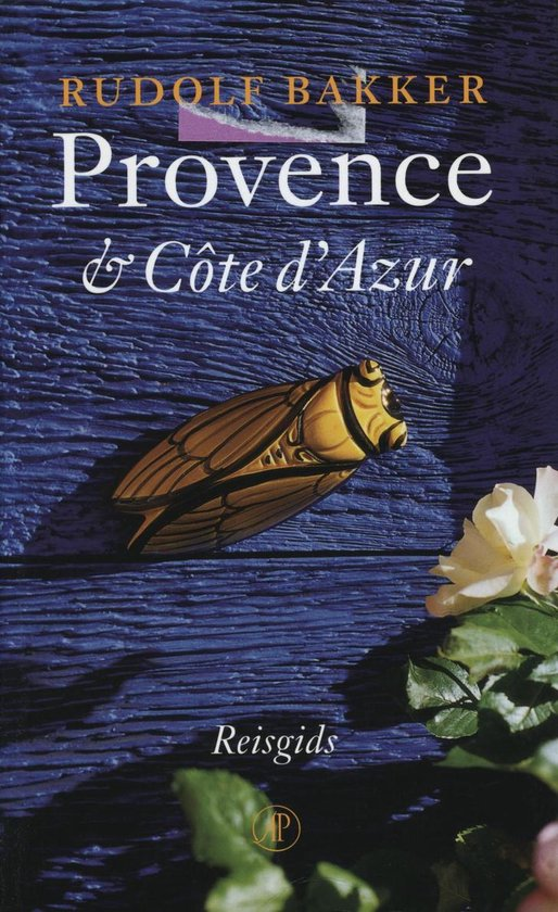Provence & CÔte d'Azur - Rudolf Bakker | Fthsonline.com