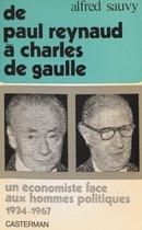 De Paul Reynaud à Charles de Gaulle