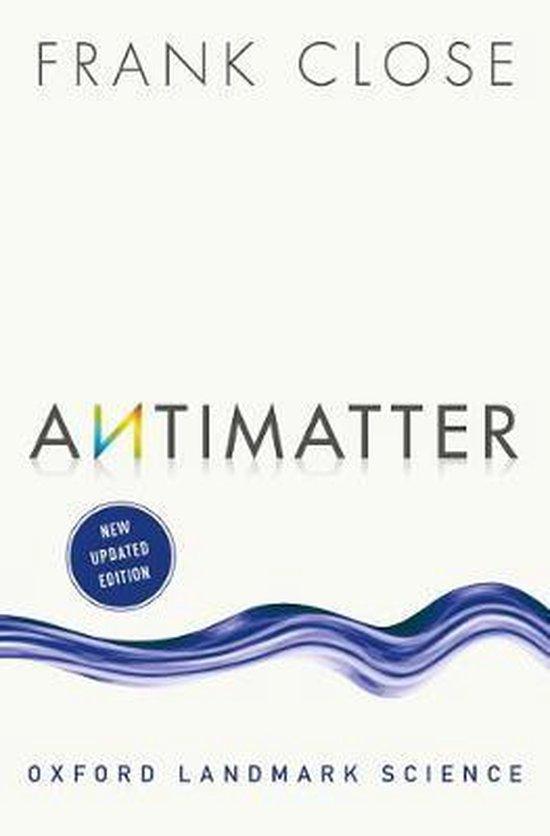 Boek cover Antimatter van Frank Close (Paperback)