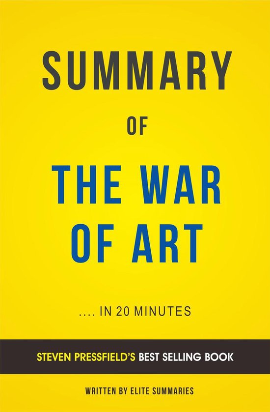 Boek cover Summary of The War of Art: by Steven Pressfield | Includes Analysis van Elite Summaries (Onbekend)