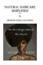Natural hair care simplified