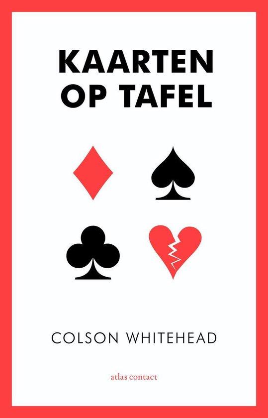 Kaarten op tafel - Colson Whitehead pdf epub