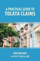 A Practical Guide to TOLATA Claims