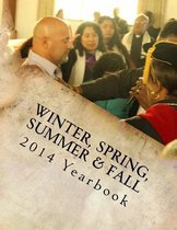 2014 Yearbook Winter, Spring, Summer & Fall