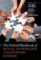 The Oxford Handbook of Mutual, Co-Operative, and Co-Owned Business