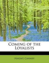 Coming of the Loyalists